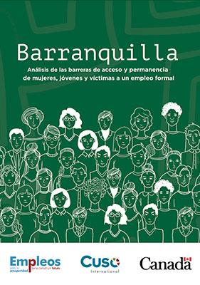 Barranquilla, análisis de las barreras de acceso y permanencia de mujeres, jóvenes y víctimas a un empleo formal.
