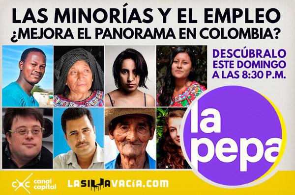 Empleos para construir futuro en La Pepa de La Silla Vacía y Canal Capital
