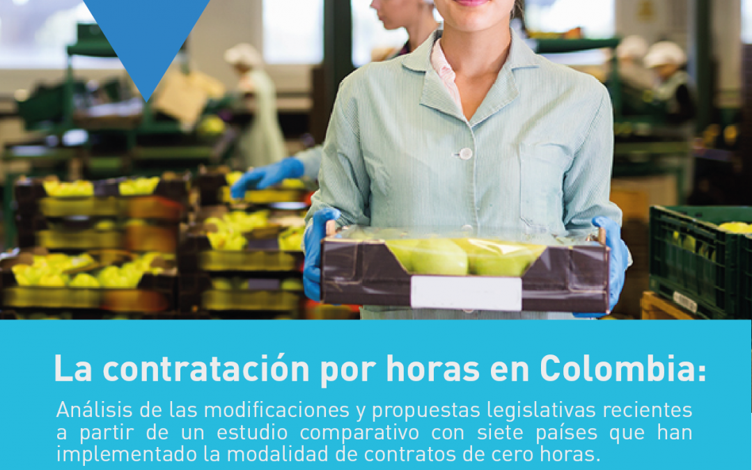 La contratación por horas en Colombia: análisis de las modificaciones y propuestas legislativas recientes a partir de un estudio comparativo con siete países que han implementado la modalidad de contratos de cero horas
