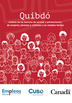 Quibdó, análisis de las barreras de acceso y permanencia de mujeres, jóvenes y víctimas a un empleo formal.