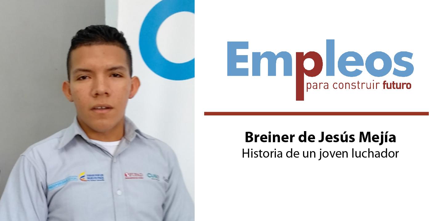 Breiner de Jesús Mejía- Historia de un joven luchador