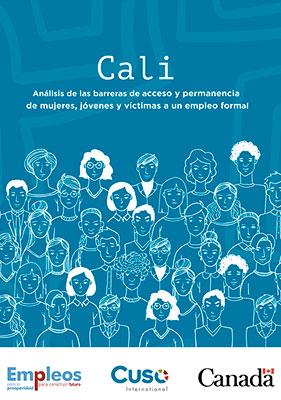 Cali, análisis de las barreras de acceso y permanencia de mujeres, jóvenes y víctimas a un empleo formal.