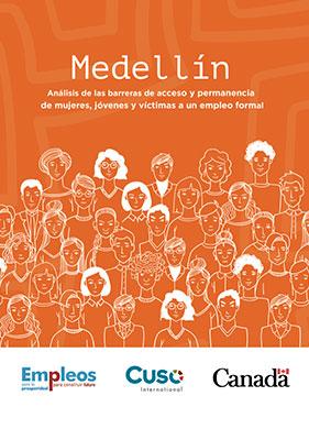 Medellín, análisis de las barreras de acceso y permanencia de mujeres, jóvenes y víctimas a un empleo formal.
